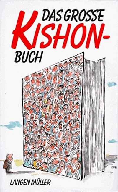 Das grosse Kishon-Buch: Gesammelte Satiren 1961-1969
