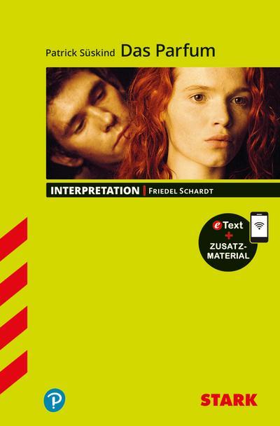 STARK Interpretationen Deutsch - Patrick Süskind: Das Parfum