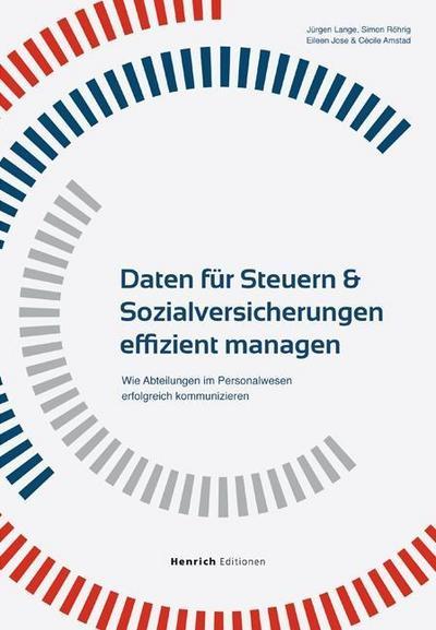 Daten für Steuern & Sozialversicherungen effizient managen: Wie Abteilungen im Personalwesen erfolgreich kommunizieren