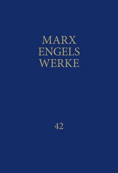 MEW / Marx-Engels-Werke Band 42