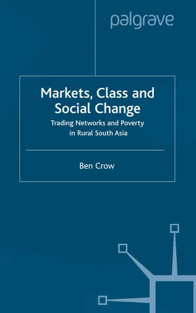 Markets, Class and Social Change