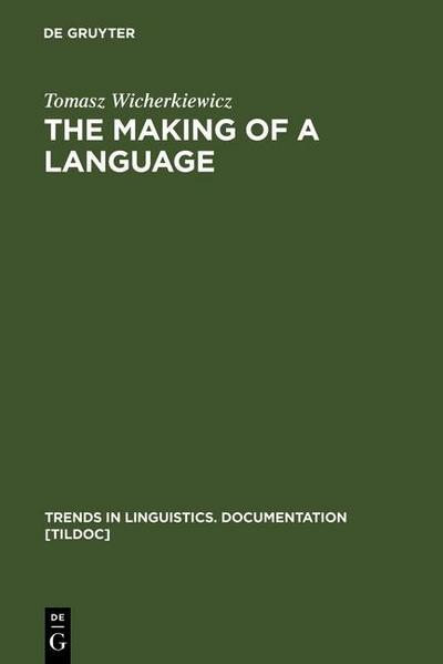 The Making of a Language