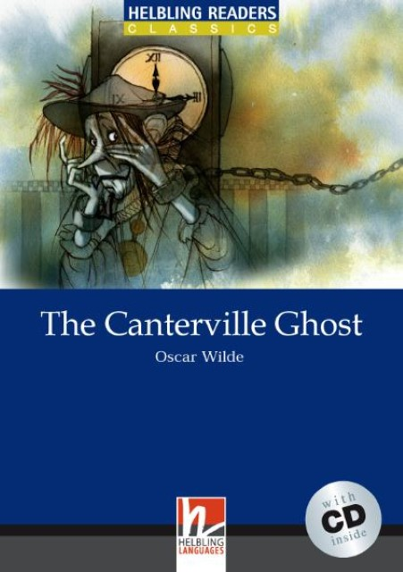 Helbling Readers Classics. The Canterville Ghost: Level 5 (mit 1 CD) Oscar  ...