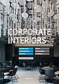 Corporate Interiors: Grundlagen, Komponenten, Beispiele