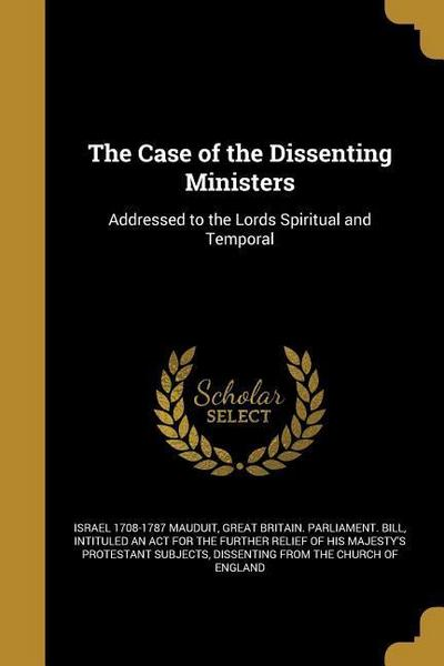 CASE OF THE DISSENTING MINISTE