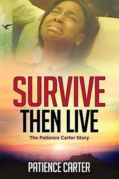 Survive Then Live