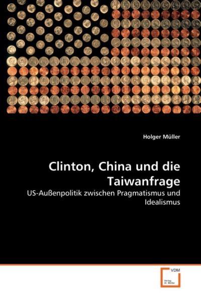 Clinton, China und die Taiwanfrage