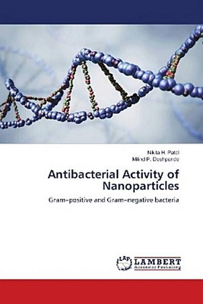 Antibacterial Activity of Nanoparticles