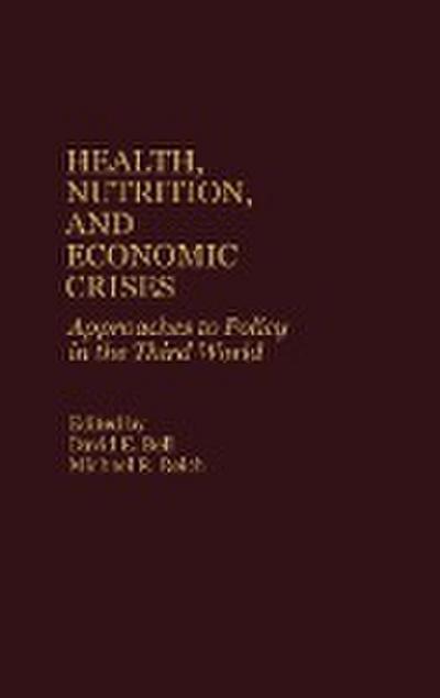 Health, Nutrition, and Economic Crises