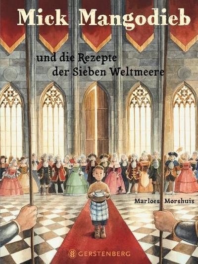 Mick Mangodieb und die Rezepte der Sieben Weltmeere; Mick Mangodieb; Ill. v. Kuhlmann, Torben; Übers. v. Kiefer, Verena; Deutsch; illustriert