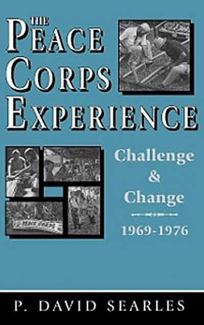 The Peace Corps Experience