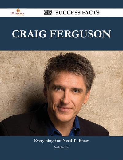 Craig Ferguson 218 Success Facts - Everything you need to know about Craig Ferguson