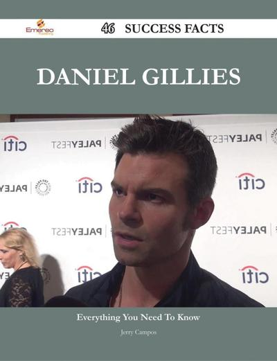 Daniel Gillies 46 Success Facts - Everything you need to know about Daniel Gillies