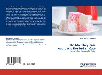 The Monetary Base Approach: The Turkish Case