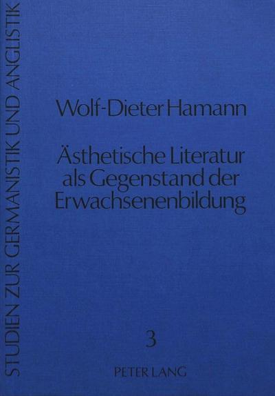 Ästhetische Literatur als Gegenstand der Erwachsenenbildung