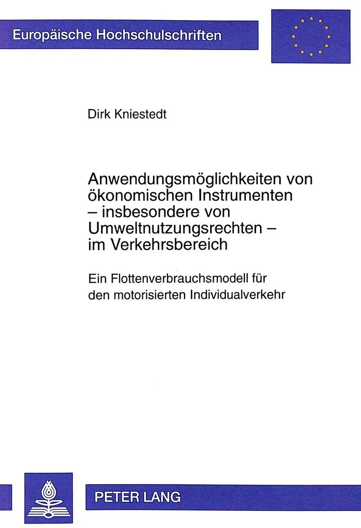 Anwendungsmöglichkeiten von ökonomischen Instrumenten - insbesondere von Um ...