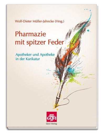Pharmazie mit spitzer Feder