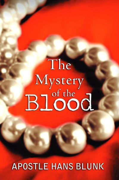 Mystery of the Blood