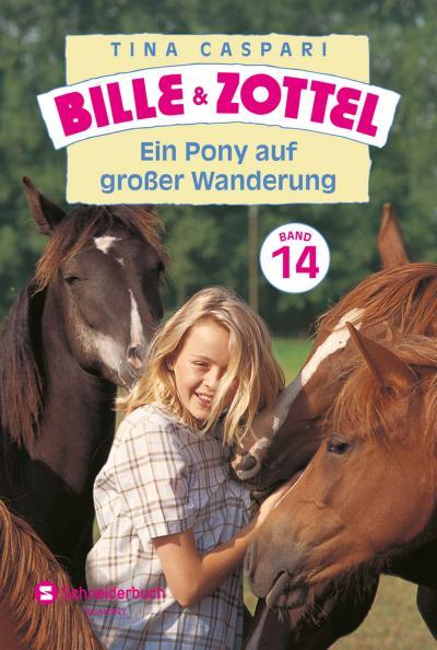 Bille und Zottel Bd. 14 - Ein Pony auf großer Wanderung