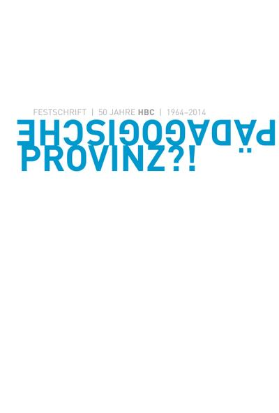 padagogische-provinz-50-jahre-hbc-1964-2014