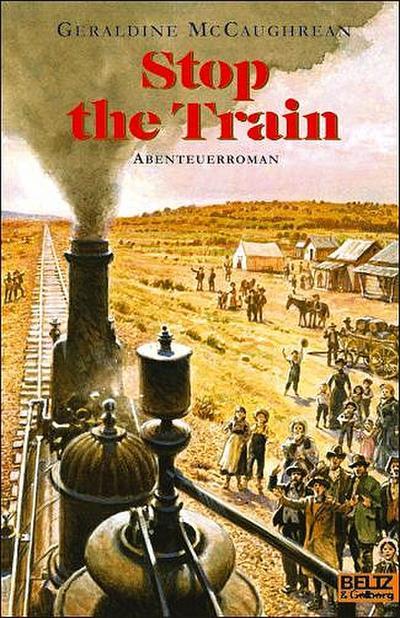 Stop the Train: Abenteuerroman