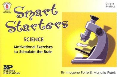 Smart Starters Science: Motivational Exercises to Stimulate the Brain