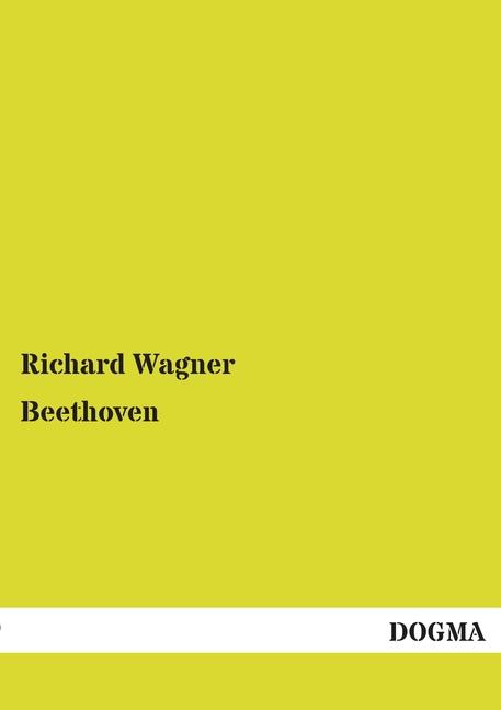 Beethoven, Richard Wagner