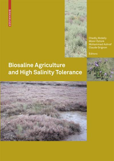 Biosaline Agriculture and High Salinity Tolerance