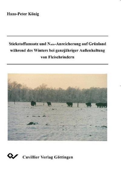 Stickstoffumsatz und Nmin-Anreicherung auf Grünland während des Winters bei ganzjähriger Außenbehandlung von Fleischrindern