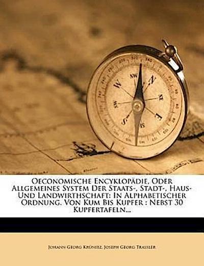 Oeconomische Encyklopädie, oder allgemeines System der Staats-, Stadt-, Haus- und Landwirthschaft, Fünf und füfzigster Theil
