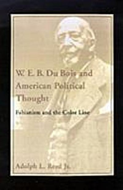 W. E. B. Du Bois and American Political Thought