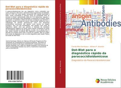 Dot-Blot para o diagnóstico rápido da paracoccidioidomicose
