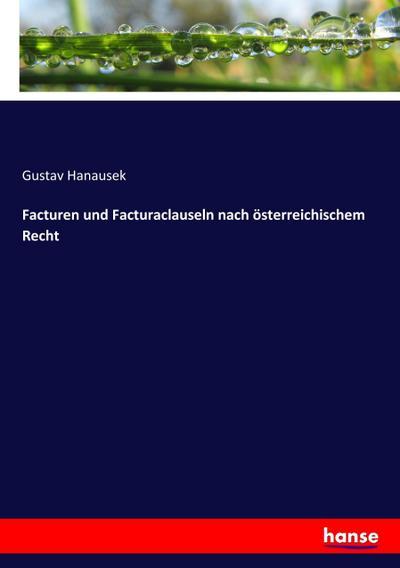 Facturen und Facturaclauseln nach österreichischem Recht