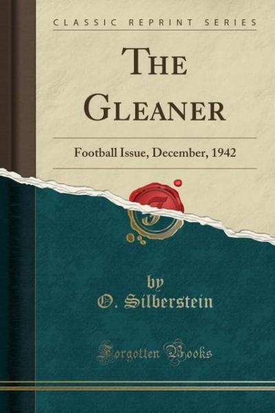 The Gleaner: Football Issue, December, 1942 (Classic Reprint)