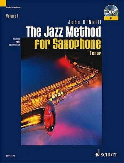 The Jazz Method for Saxophone, Volume 1: Tenor [With CD (Audio)]