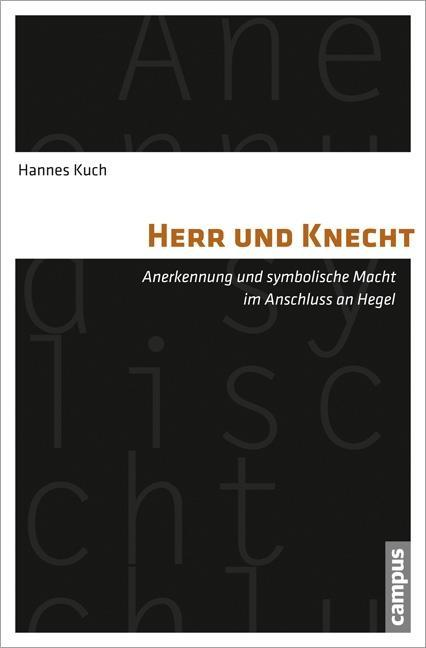 Herr und Knecht, Hannes Kuch
