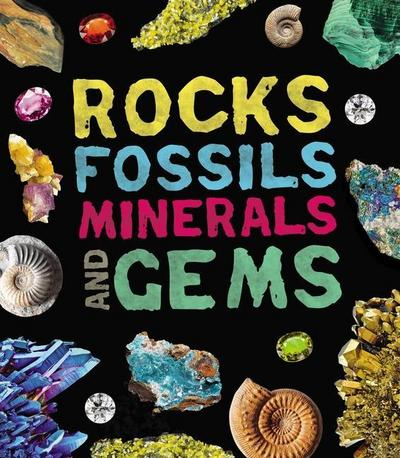 Rocks, Fossils, Minerals, and Gems
