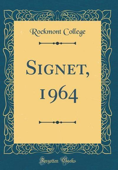 Signet, 1964 (Classic Reprint)