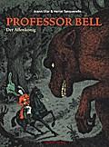 Professor Bell 03. Der Affenkönig
