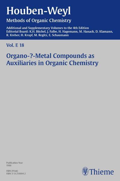 Houben-Weyl Methods of Organic Chemistry Vol. E 18, 4th Edition Supplement