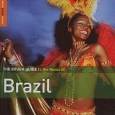 The Rough Guide to the Music of Brazil