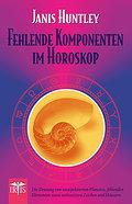 Fehlende Komponenten im Horoskop: Die Deutung ...