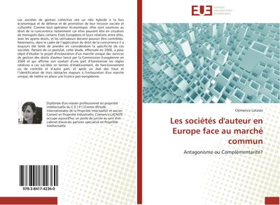 Les sociétés d'auteur en Europe face au marché commun