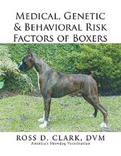 Medical, Genetic & Behavioral Risk Factors of Boxers