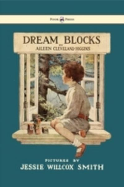 Dream Blocks - Illustrated by Jessie Willcox Smith