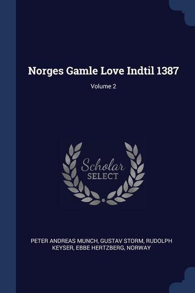 Norges Gamle Love Indtil 1387; Volume 2
