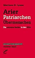 Arier, Patriarchen, Übermenschen: Die extreme Rechte in den USA (Transparent)