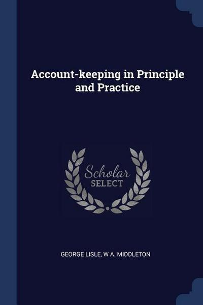 Account-Keeping in Principle and Practice