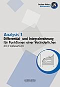 Analysis 1 / Differential- und Integralrechnung für Funktionen einer Veränderlichen