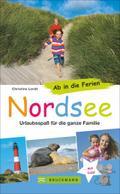 Familienreiseführer Nordsee: Urlaubsspaß für  ...